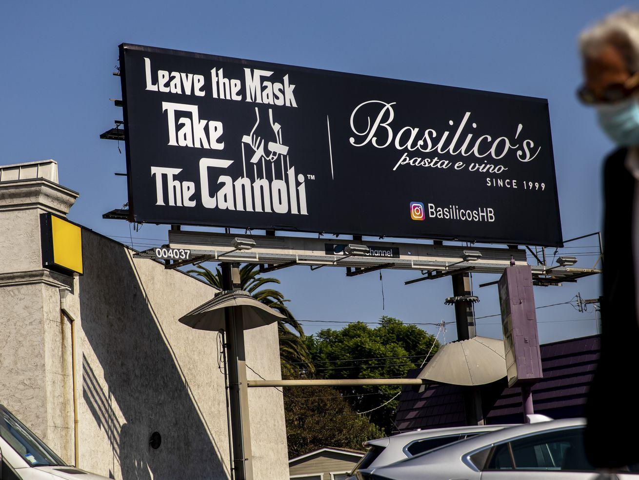 An anti-mask billboard along La Cienega Boulevard from the Huntington Beach restaurant Basilicos Pasta e Vino