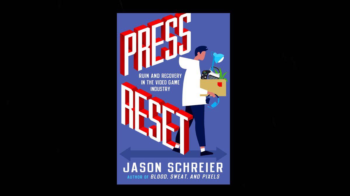 Press Reset by Jason Schreier cover