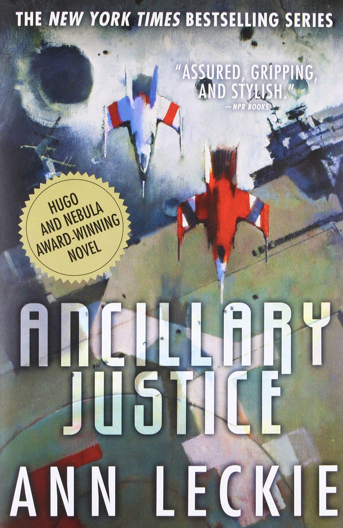 Ancillary Justice by Ann Leckie cover