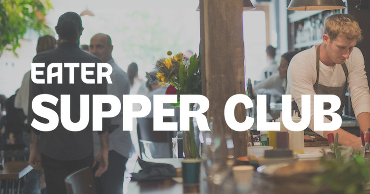 Eater Supper Club Is Back, and the Olmsted Team Is Hosting