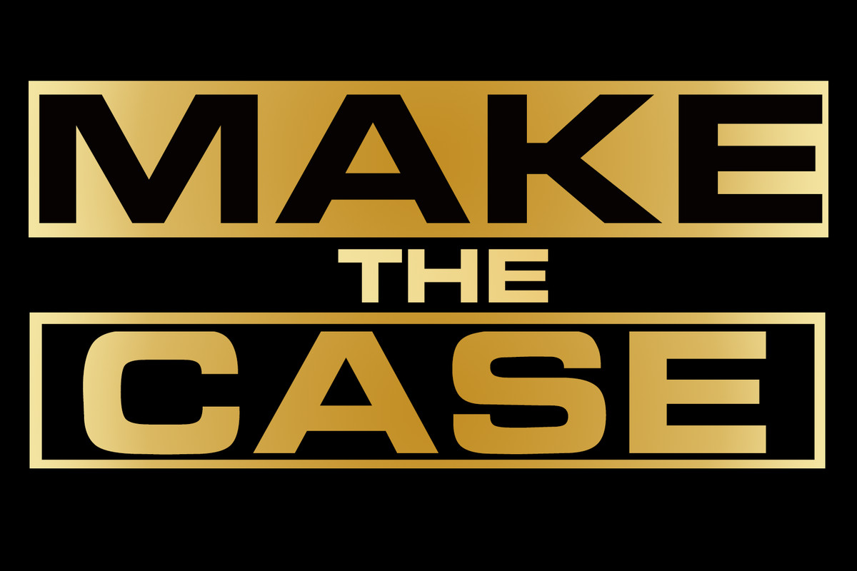 Make the Case