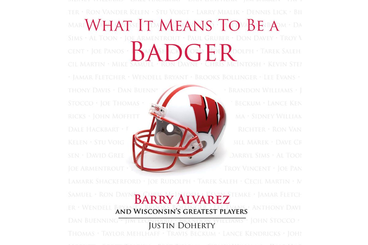 <em>What It Means To Be A Badger</em>, By Justin Doherty.