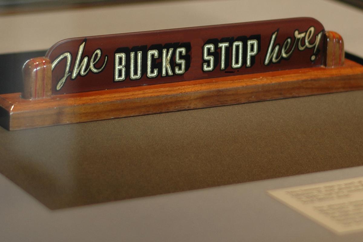bucks stop here