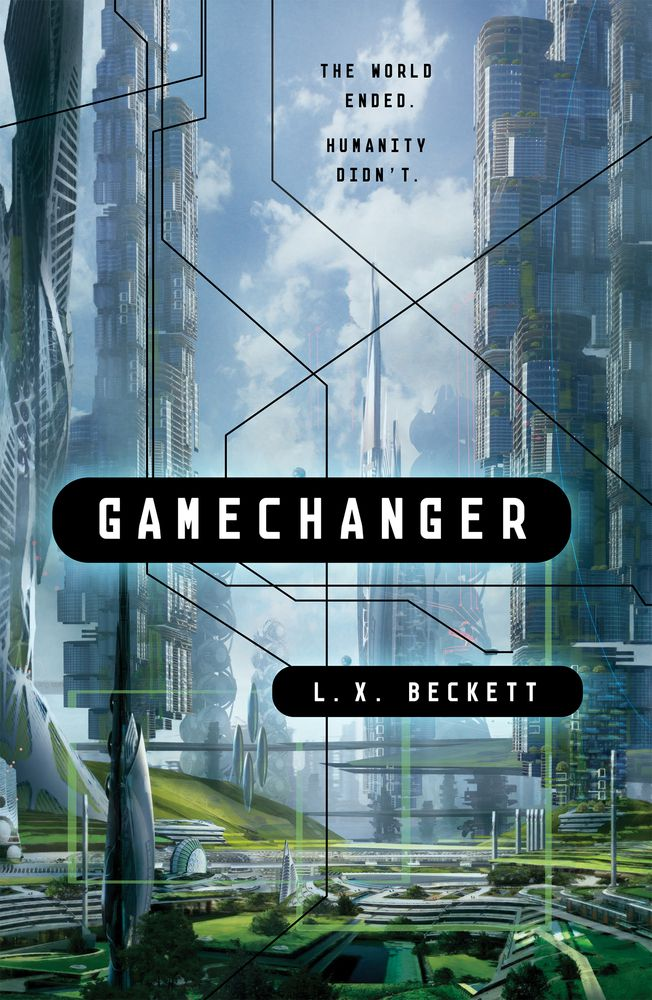 """Cover of """"Gamechanger"""" by L.X. Beckett"""