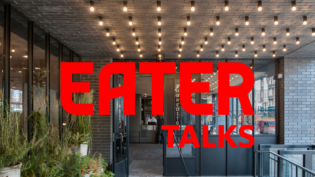 Eater London's food event series with Ace Hotel Shoreditch continues