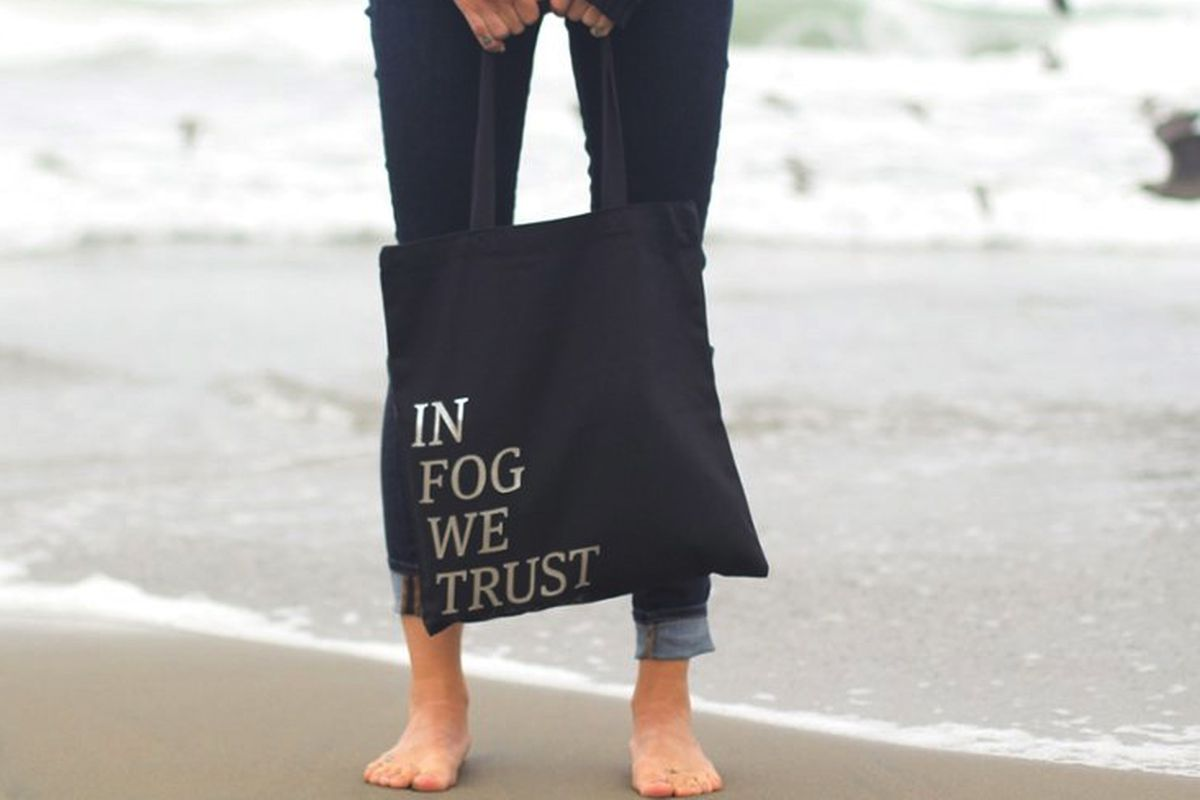"""In fog we trust tote, <a href=""""http://www.thebolditalic.com/articles/5971-hey-karl-the-fog-we-made-this-for-you"""">$18</a> at The Bold Italic shop."""