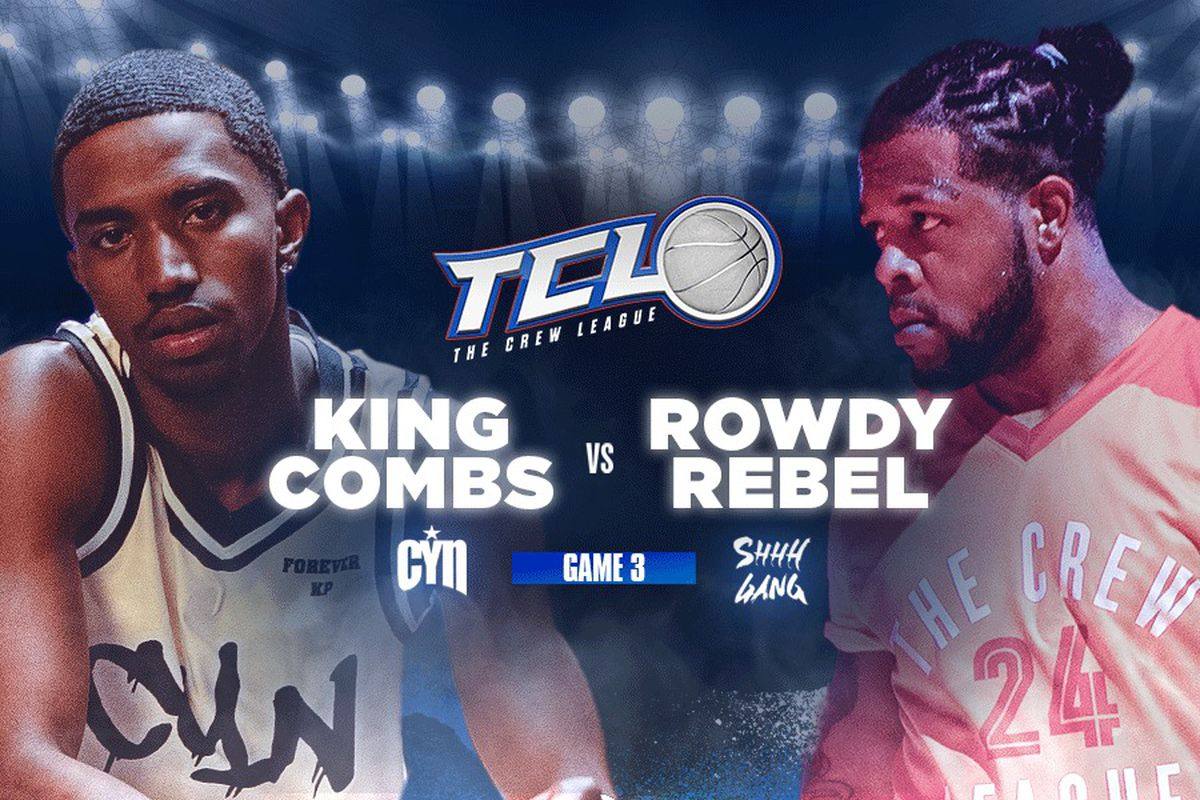 King Combs and Rowdy Rebel - The Crew League