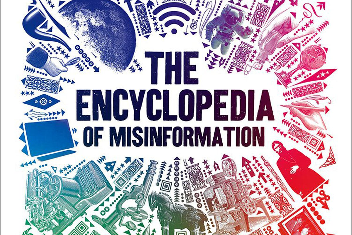 """The cover of the book """"The Encyclopedia of Misinformation"""""""