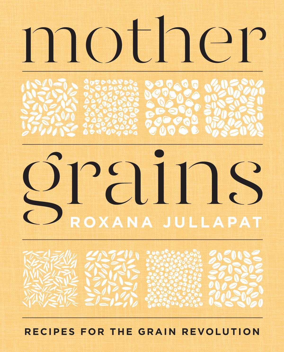 "The cover for ""Mother Grains"": a yellow-tan background with white illustrations of grains"