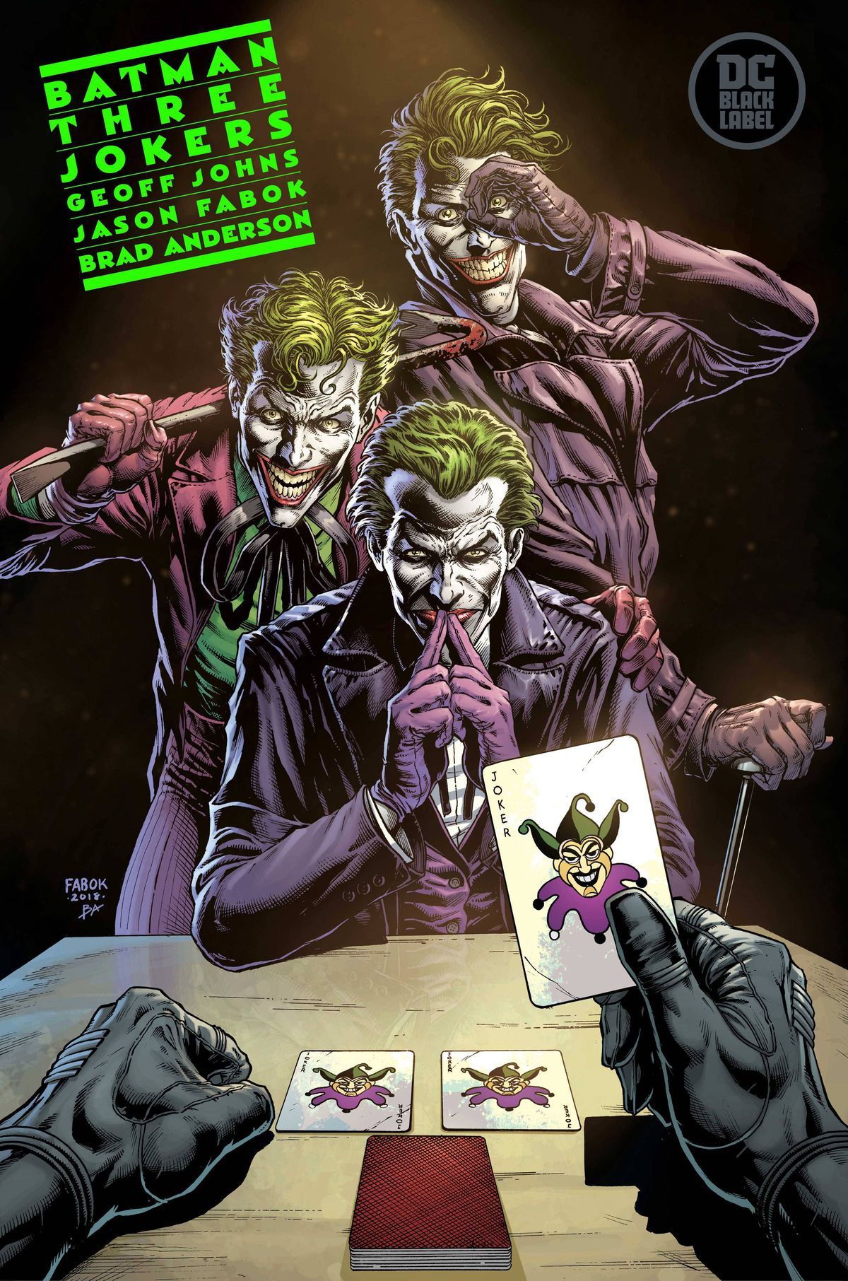 Three versions of the Joker stand at one end of a table. In the foreground, Batman's gloved hands pull three jokers from a deck of cards. Promotional art for Batman: Three Jokers, DC Comics (2020).