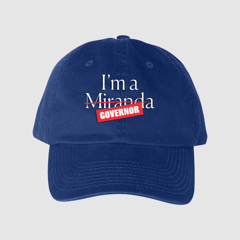 """""""I'm a Miranda"""" is crossed out to read """"I'm a governor."""""""