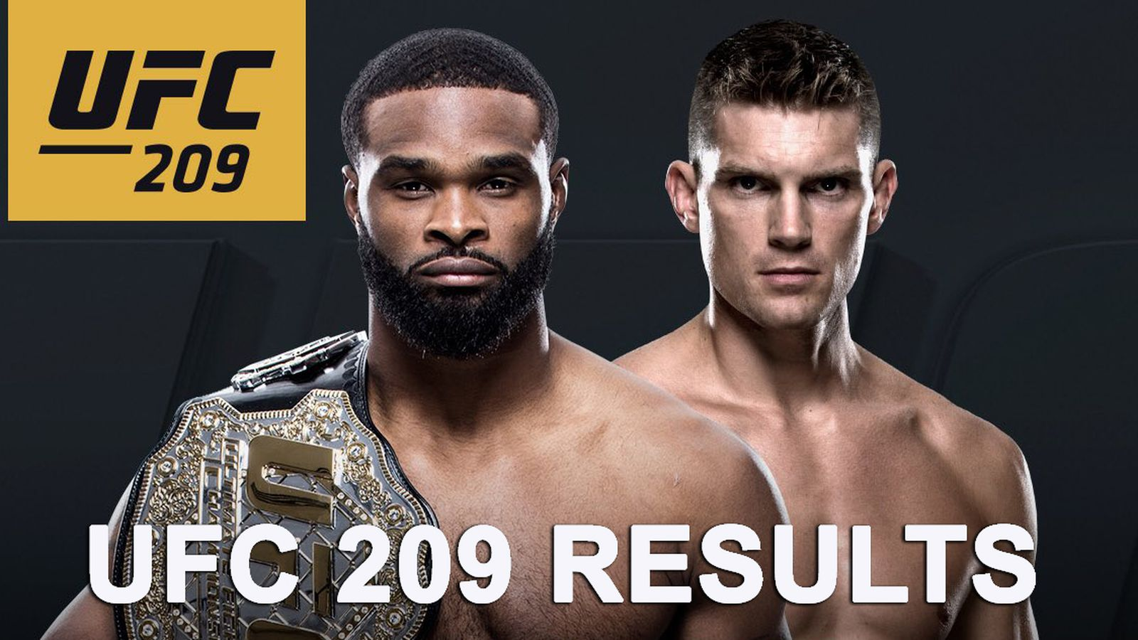UFC 209 results: Tyron Woodley...