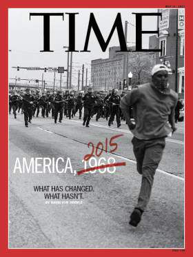 Time Magazine's May 1, 2015 cover, featuring a photo by Baltimore resident Devil Allen