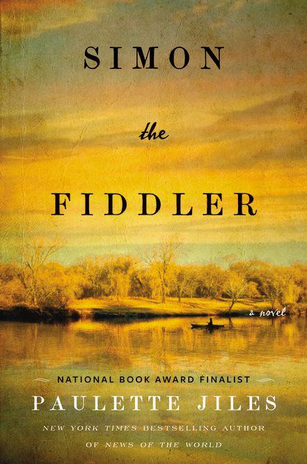 """""""Simon the Fiddler"""" by Paulette Jiles."""