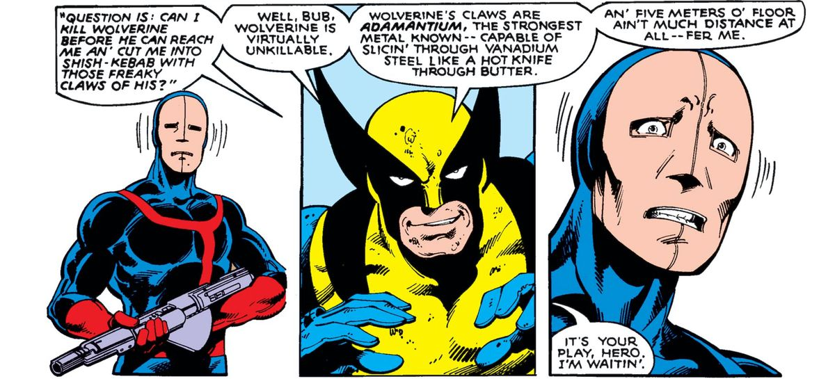 """""""Question is,"""" Wolverine gleefully asks a frightened Hellfire Club guard, """"Can I kill Wolverine before he can reach me an' cut me into shish-kebab with those freaky Friday claws of his? [...] It's your play, hero. I'm waitin'."""" in Uncanny X-Men #133, Marvel Comics (1980)."""