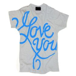 I Love You Tee, on sale for $55