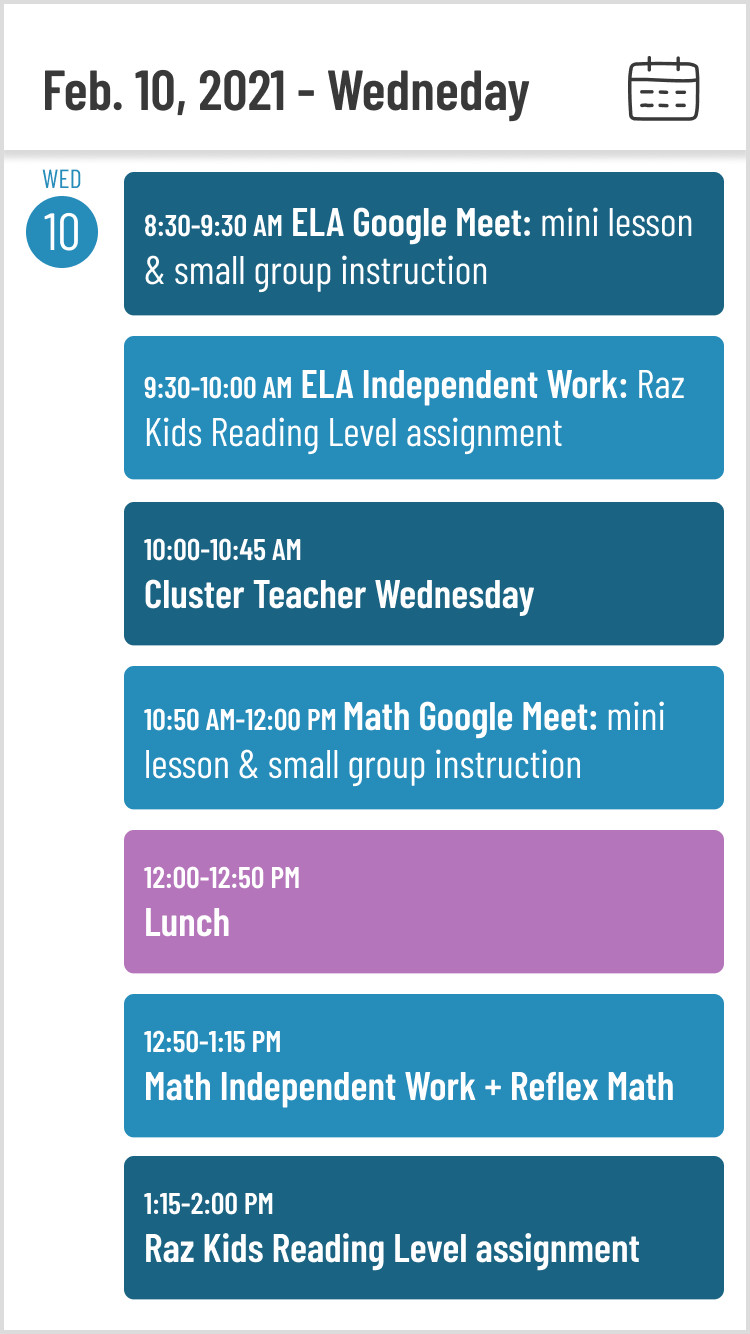 A graphic showing an example of a student's schedule for Wednesday, February 10th, 2021. Activities from 8:30 AM to 2:00 PM with a lunch break in between.