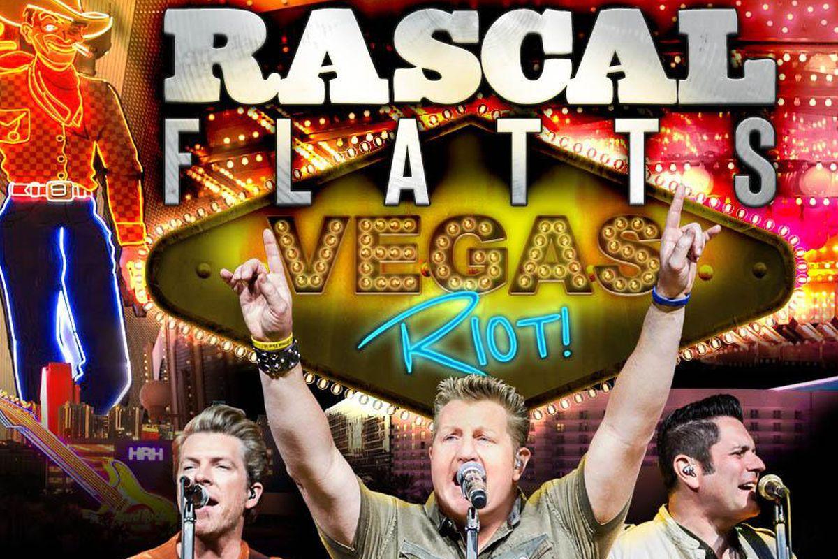 Rascal Flatts Vegas Riot!