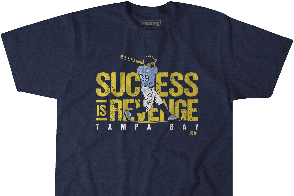 """Success is Revenge"""" — Get this Tommy Pham t-shirt! - DRaysBay"""