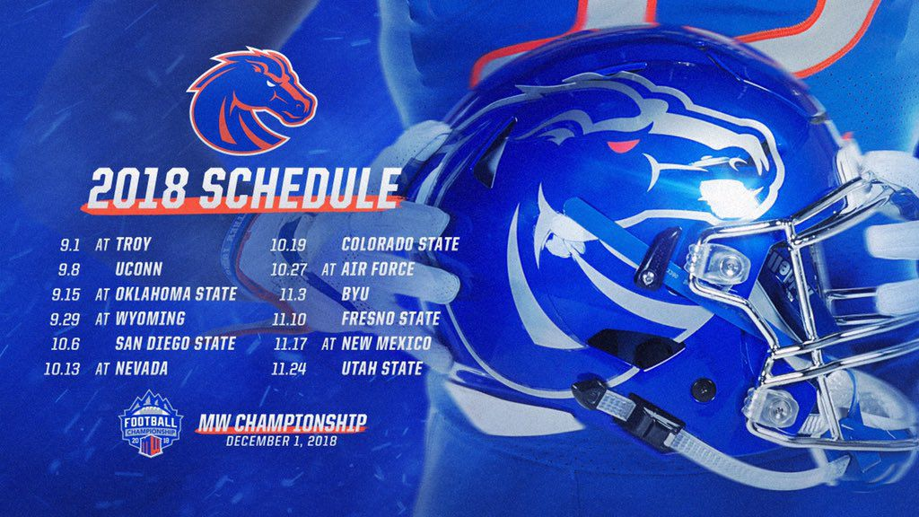 Boise State S 2018 Football Schedule Is Out One Bronco Nation