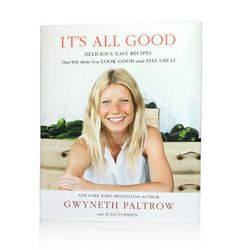 """There may be a few oddball recipes in this cookbook (like the one for avocado toast — which calls for just avocados and toast...) but overall, <strong>Gwyneth Paltrow</strong>'s It's All Good, <a href=""""http://www.goop.com/shop/featured/its-all-good.html"""">"""