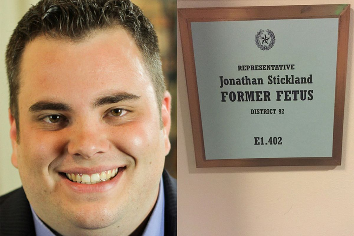 Texas state representative Jonathan Stickland posted a sign outside his office calling himself a former fetus.