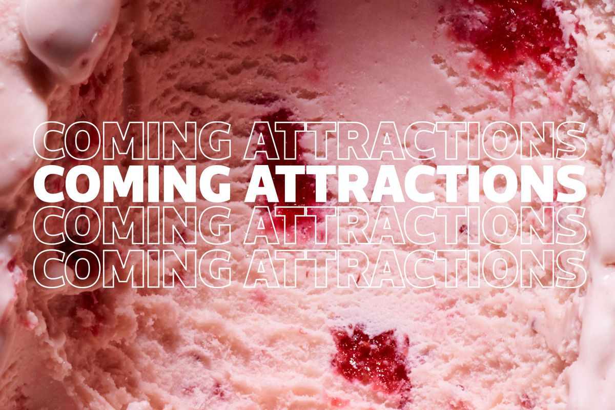"""A close-up of pink ice cream with red fruit in it. The words """"Coming Attractions"""" are overlaid on the image."""