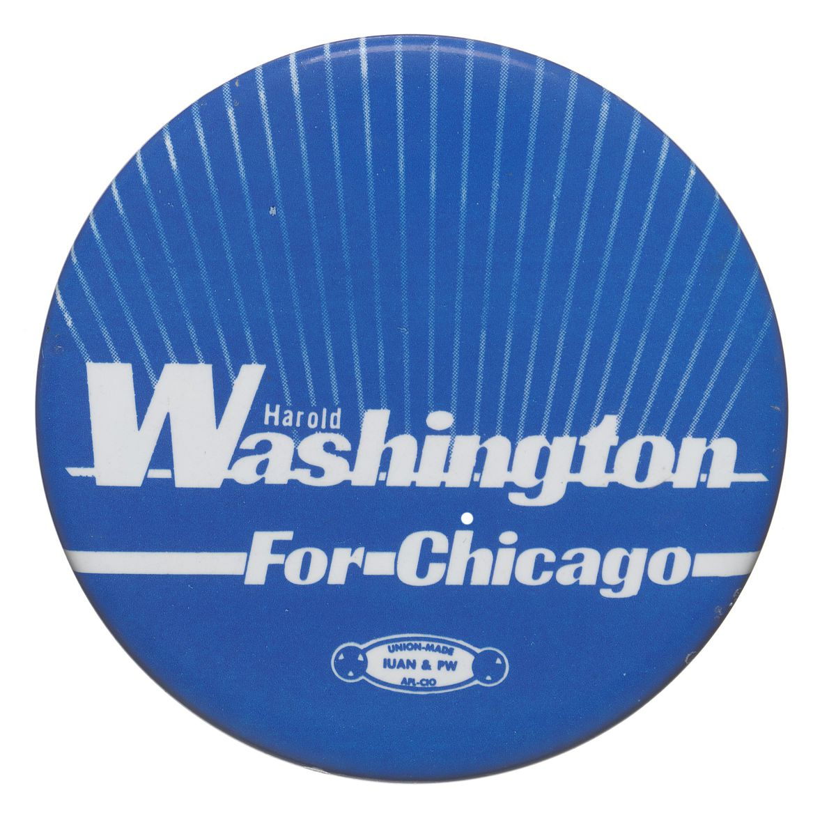 A button from Harold Washington's 1983 campaign for mayor.   Collection of the Smithsonian National Museum of African American History and Culture; gift from Dawn Simon Spears and Alvin Spears Sr.