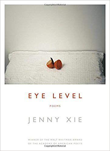 Eye Level by Jenny Xie