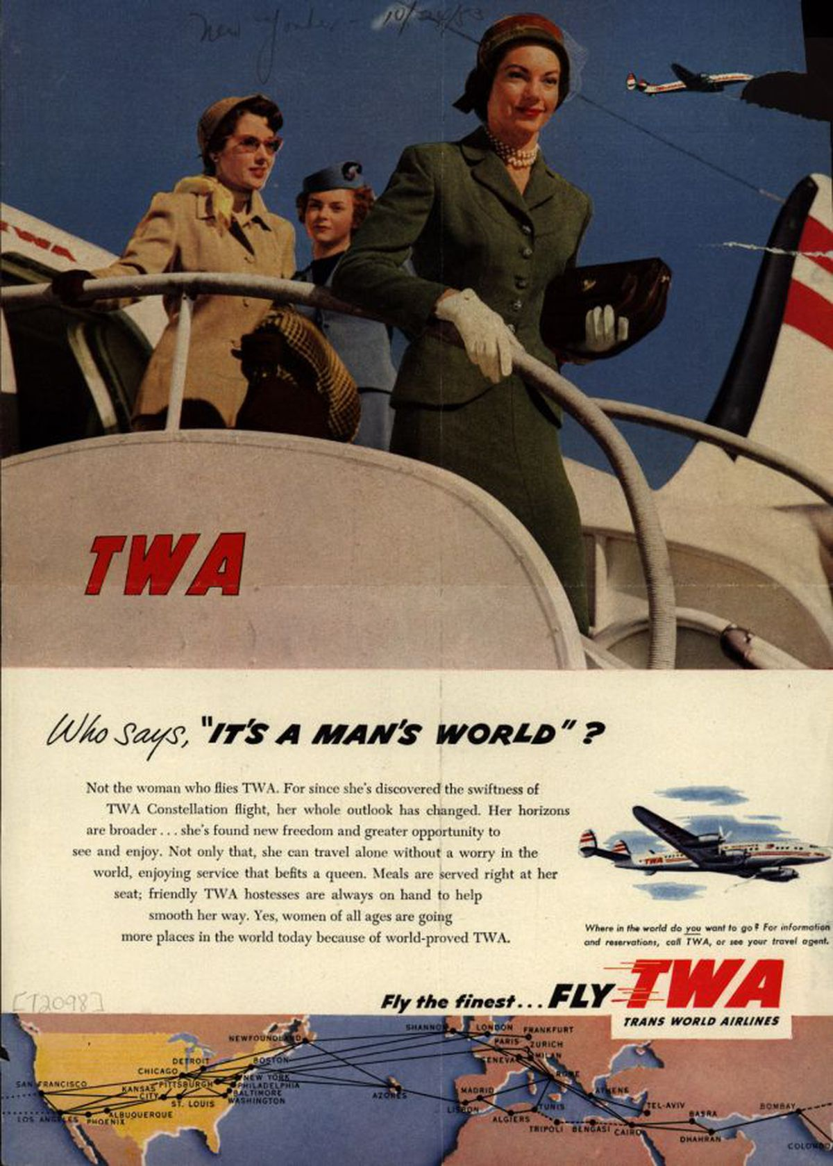 Trans World Airlines TWA Constellation Who Says Its A Mans 1953