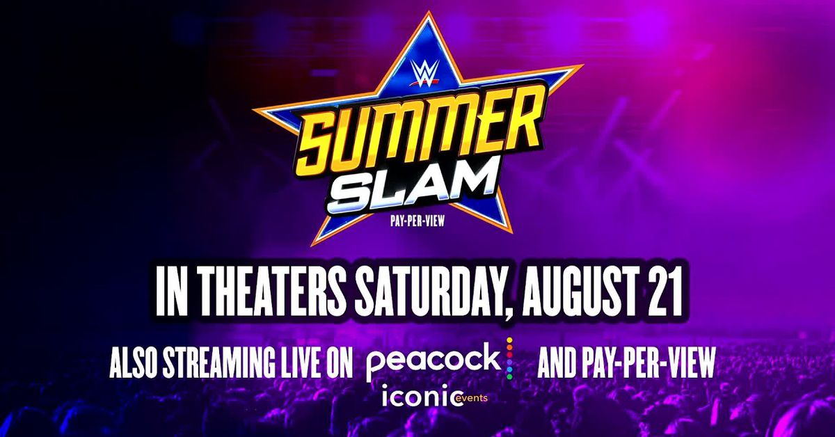 WWE will air SummerSlam live in movie theaters nationwide