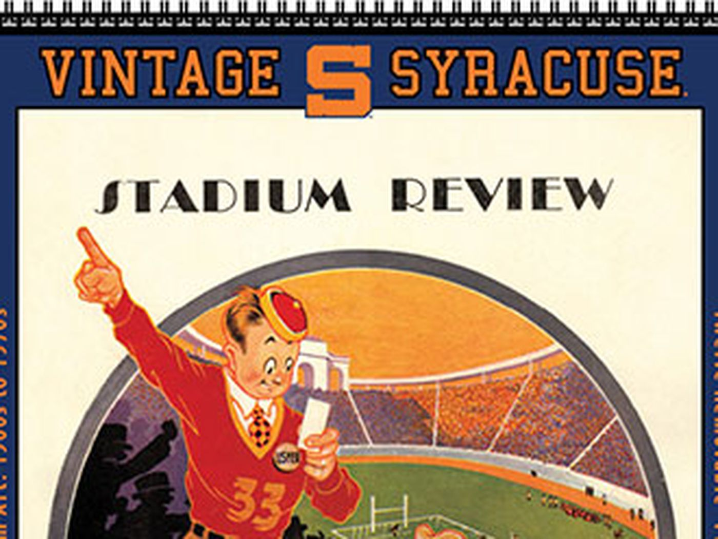 Syracuse Calendar.The 2014 Vintage Syracuse Football Poster Calendar Is Here Troy