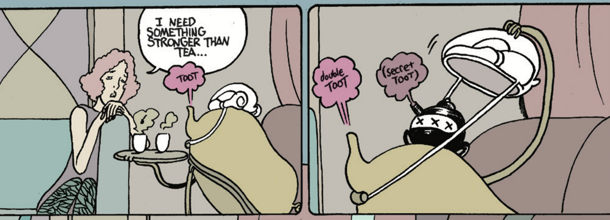 """""""I need something stronger than tea,"""" moans a woman. """"Toot,"""" says her strange tea servant from its tea spout. """"Double toot."""" It lifts a hollow wig-like structure on its head revealing a bottle labeled XXX. The bottle's spout says """"Secret toot."""" From Rain Like Hammers #3, Image Comics (2021)."""