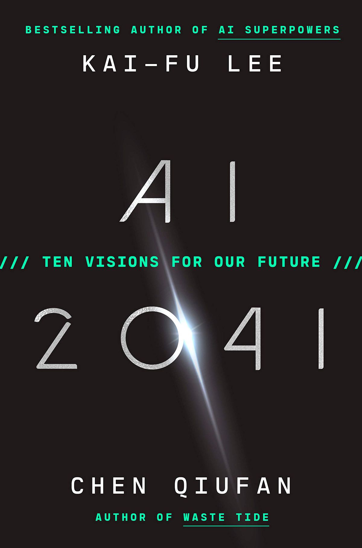 AI 2041: Ten Visions for Our Future cover