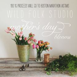 """<b>Wild Folk Studio</b> All Mother's Day Flower Arrangements Benefit The One Fund, <a href=""""http://wildfolkstudio.blogspot.com/2013/04/mothers-day.html"""">starting at $55</a>"""