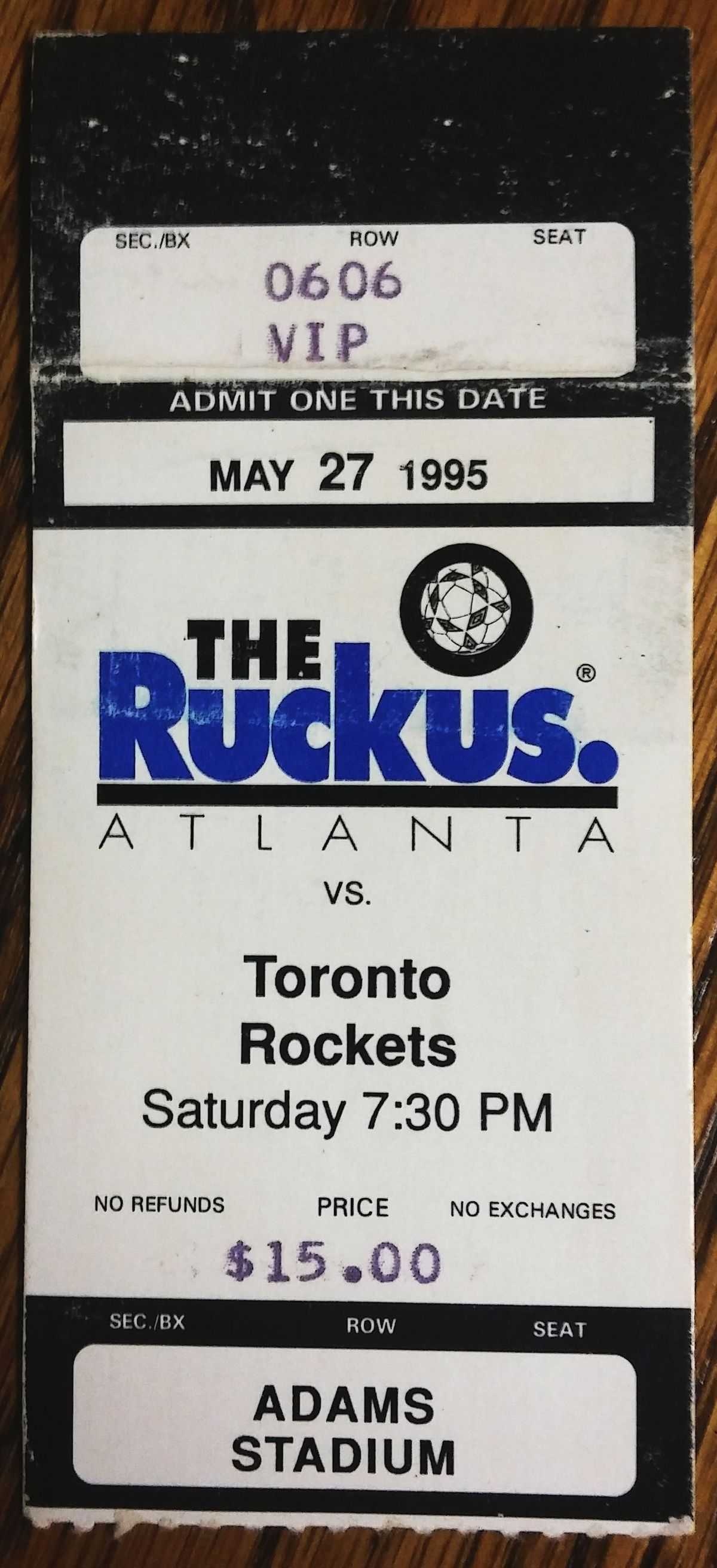 Ruckus May 27th ticket stub (note Toronto Rockets folded prior to the season's launch, the schedule was reorganized at the last minute)