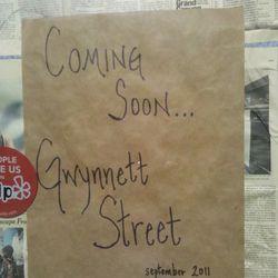 Gwynnett Street, coming soon to Graham Ave.