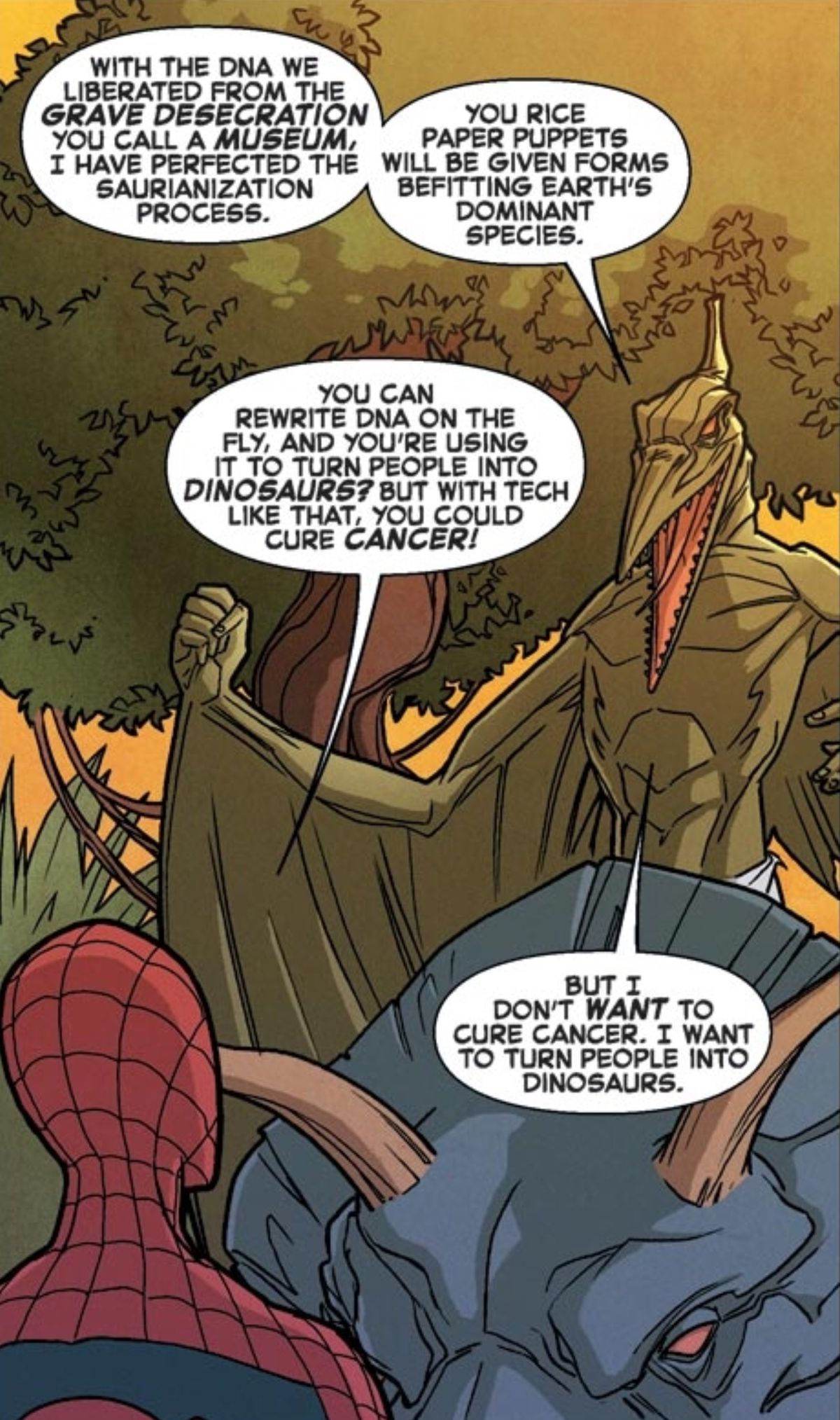 """""""With tech like that, you could cure cancer!"""" Spider-Man tells the supervillain Sauron. Sauron, who is an anthropomorphic pterodactyl in a loincloth, riding a triceratops, replies """"But I don't want to cure cancer. I want to turn people into dinosaurs,"""" in Spider-Man and the X-Men #2, Marvel Comics (2015)."""
