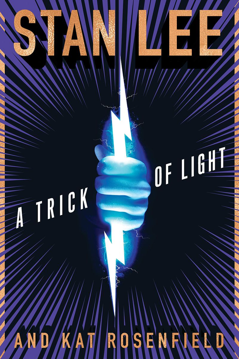 "Cover of ""A Trick of Light"" by Stan Lee and Kat Rosenfeld"