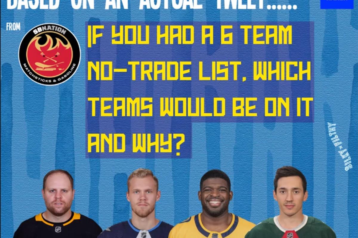 Six-team no-trade list.