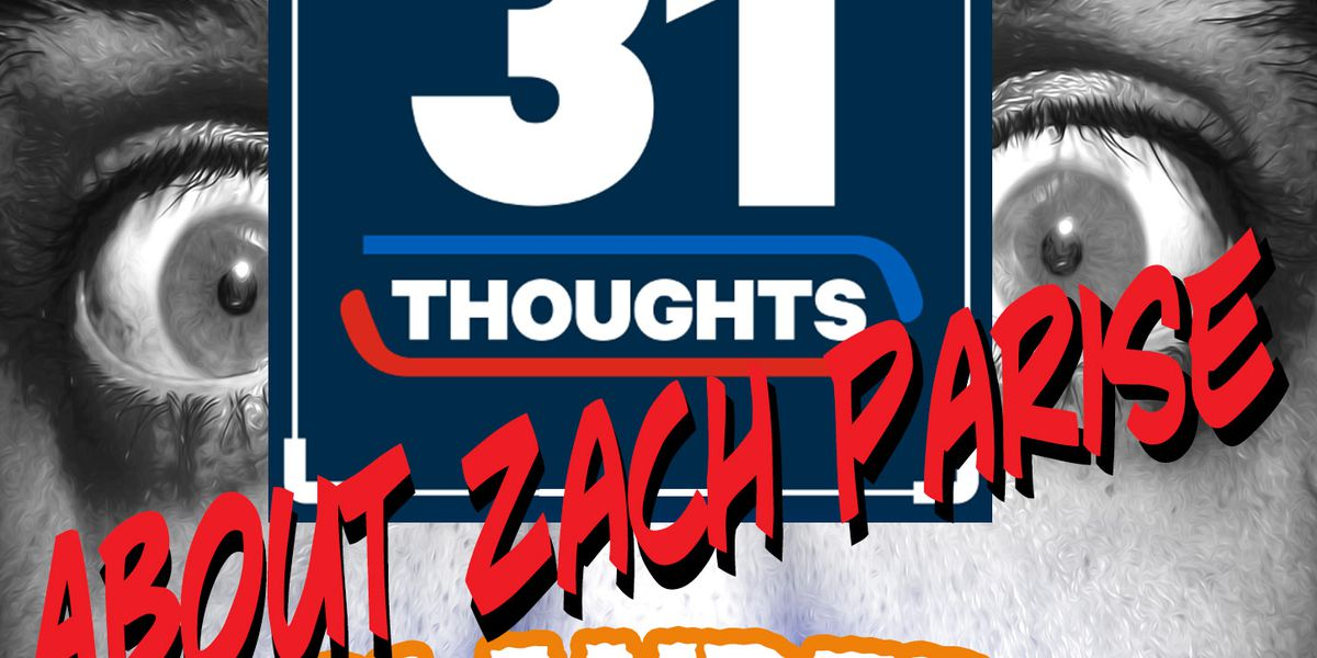 Islanders Anxiety - 31 Thoughts About Zach Parise