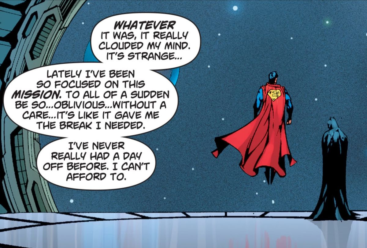 """""""Lately I've been so focused on this mission. To all of a sudden be so... oblivious... without a care... it's like it gave me the break I needed,"""" Superman tells Batman on the observation deck of the Justice League Watchtower, in Superman/Batman #46, DC Comics (2008)."""