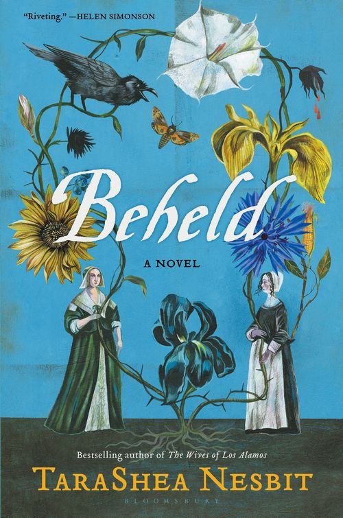 "TaraShea Nesbit's ""Beheld."""
