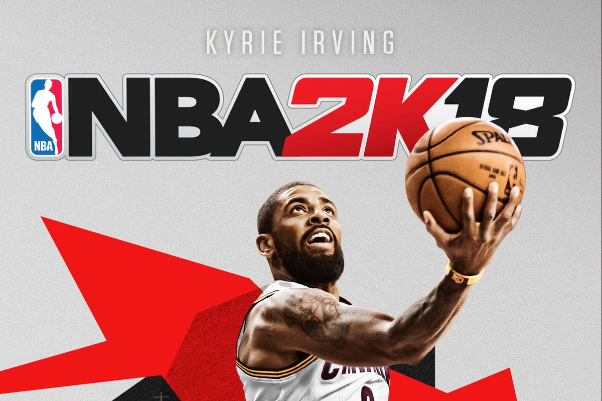NBA 2K18 put Kyrie Irving on the cover just in time for ...