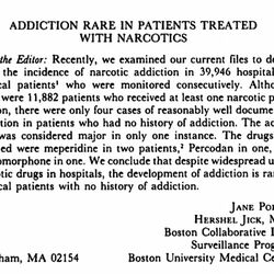 A letter published in the New England Journal of Medicine in 1980 created false confidence that opioid addiction was rare.