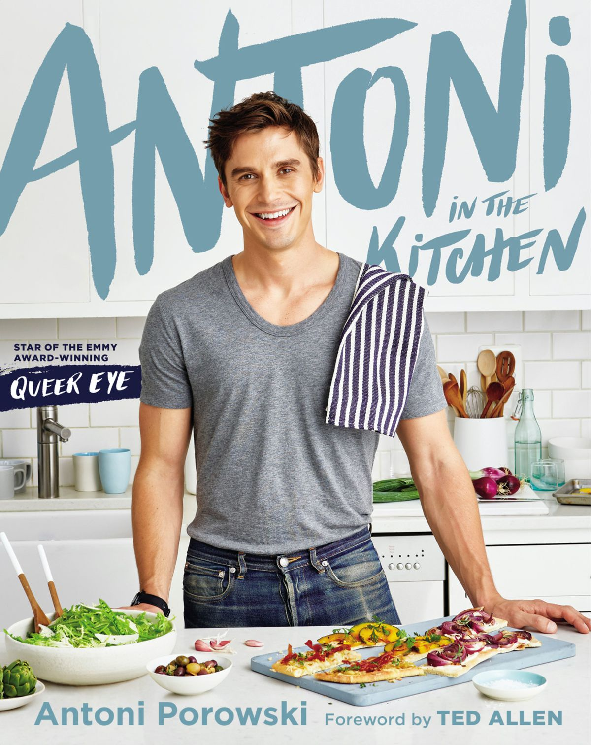 """Cover of """"Antoni in the Kitchen"""" cookbook"""