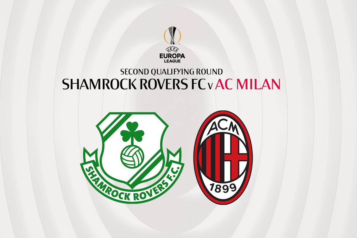 AC Milan Draw Shamrock Rovers For UEFA Europa League Second Qualifying  Round - The AC Milan Offside