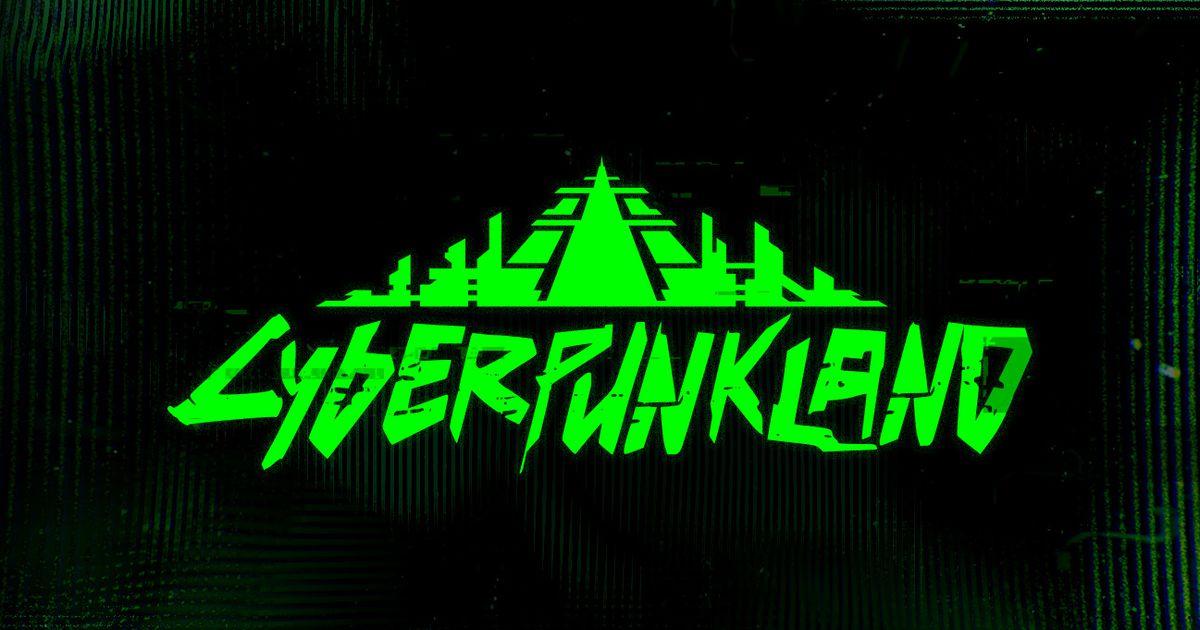 Cyberpunkland