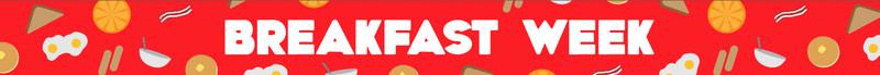 Breakfast Week banner