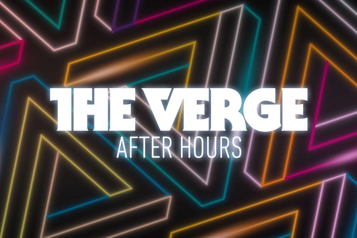 Vergecast After Hours